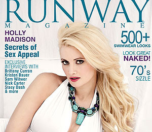 Holly Madison is Runway Magazine's Cover Girl!