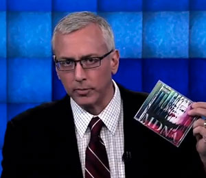Video! Dr. Drew Warns About 'MDNA' Addiction