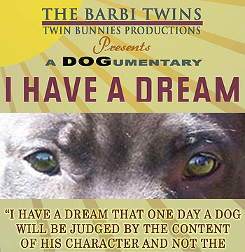 The Barbi Twins Present Their First 'Dog'umentary