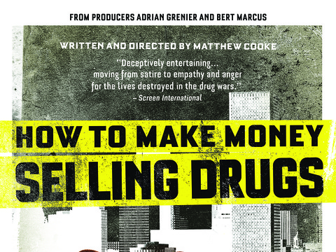 'How to Make Money Selling Drugs'