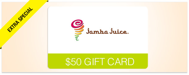 Win It! A $50 Gift Card to Jamba Juice