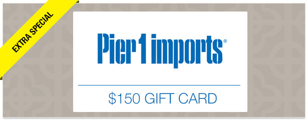 Win It! A $150 Gift Card to Pier 1