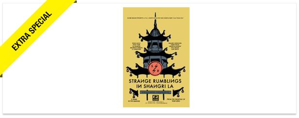 Win It! A 'Strange Rumblings in Shangri-La' Movie Pack
